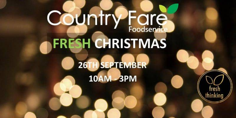 Fresh Christmas – Country Fare Christmas Trade Show 2018