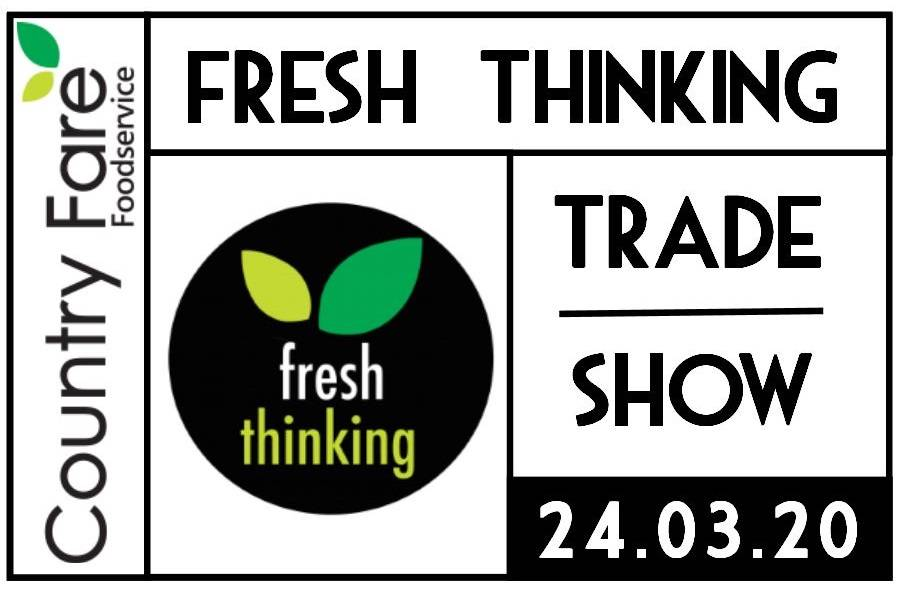 Fresh Thinking Trade Show 2020